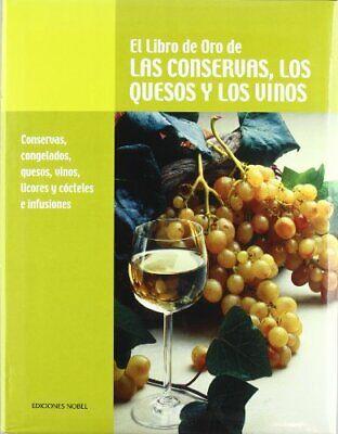 El libro de oro de las consevas, los quesos y los vinos