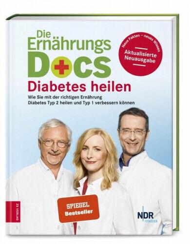 Die Ernährungs-Docs - Diabetes heilen Matthias Riedl; Anne Fleck; Jörn Klasen