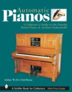 A-Collector-039-s-Guide-to-the-Pianola-Barrel-Piano-amp-Aeolian-Orchestrelle-Ord-Hume