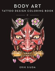 image is loading body art a tattoo design coloring book paperback - Body Art Tattoo Designs Coloring Book