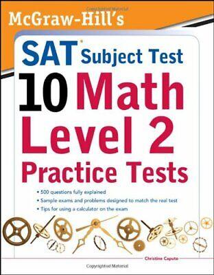 McGraw-Hills SAT Subject Test 10  Math Level 2 Practice