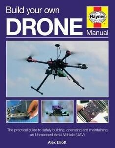 New Build Your Own Drone Manual.