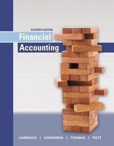 NEW Financial Accounting (11th Edition) by Walter T. Harrison Jr.