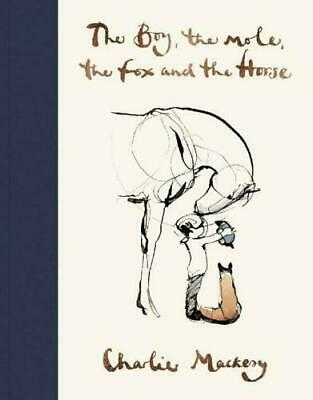 The Boy, The Mole, The Fox and The Horse by Mackesy Charlie [P D F]