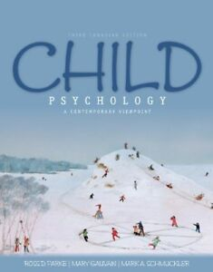 Child Psychology: A Contemporary Viewpoint 3rd Canadian Edition