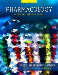 Pharmacology for Canadian Health Care Practice (2nd ed.)