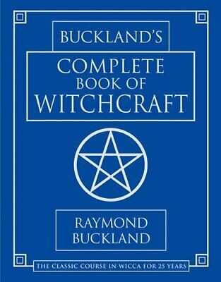 Complete Book of Witchcraft by Raymond Buckland 9780875420509 | Brand New