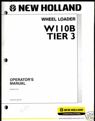 New Holland Wheel Loader W110b Tier 3 Operator Manual