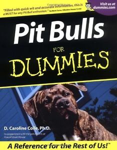 Pit Bulls for dummies (book)