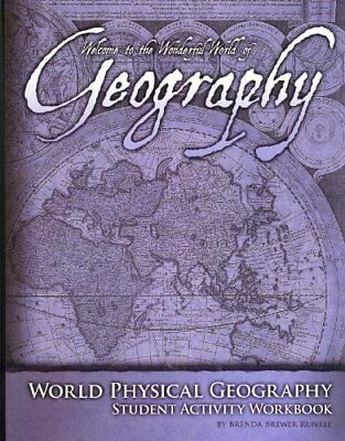 World Physical Geography - Student Activity Workbook - Geography Student Activity
