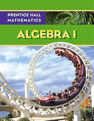 Math Algebra 1 Student Edition - By Prentice Hall