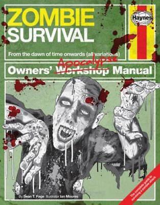 Zombie Survival Owners' Apocalypse Manual: The Complete Guide to Surviving a