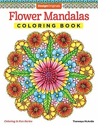 Flower Mandalas Coloring Book (Design Originals) 30 Beginner-Friendly & Relaxing - Mandalas Coloring