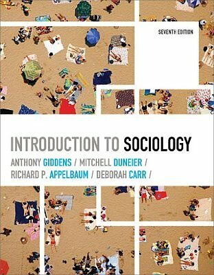 Introduction to Sociology (Seventh Edition) by Anthony Giddens, Mitchell (Introduction To Sociology Anthony Giddens 7th Edition)