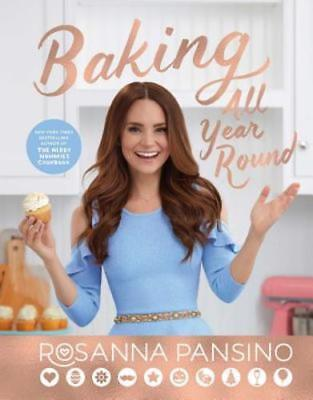 Baking All Year Round: Holidays & Special Occasions by Rosanna Pansino: Used