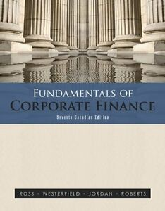 Fundamentals of Corporate Finance - 7th Canadian Edition