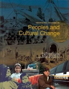PEOPLES AND CULTURAL CHANGE (ABORIGINAL STUDIES 20)
