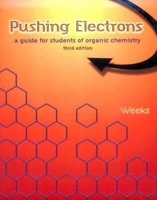 Pushing Electrons  A Guide For Students Of Organic