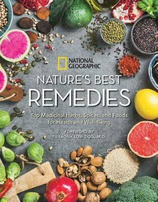 Nature's Best Remedies: Top Medicinal Herbs, Spices, and Foods for Health -