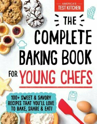 The Complete Baking Book for Young Chefs by America