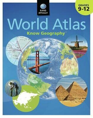 Know Geography World Atlas Grades 9-12 by Rand McNally: New