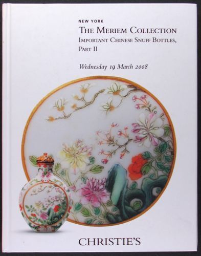 Antique Chinese Snuff Bottles - Meriem Collection 2 volumes @ Christie