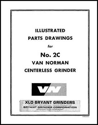 Van Norman No. 2c Centerless Grinder Parts Manual