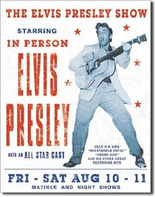 """Elvis Presley SHOW In Person TIN SIGN 12.5/""""W x 16/""""H 31.7 cm X 40.6 cm 1197"""