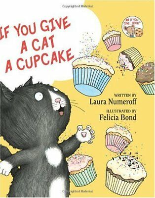 If You Give a Cat a Cupcake (If You Give... - Caterpillar Cupcakes