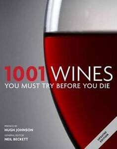 NEW 1001 Wines You Must Try Before You Die by Neil Beckett Paperback