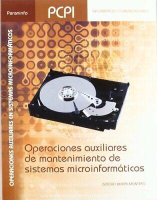 Operaciones auxiliares de mantenimiento de sistemas microinformáticos (Informat