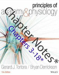 Chapter *NOTES* for Principles of Anatomy and Physiology