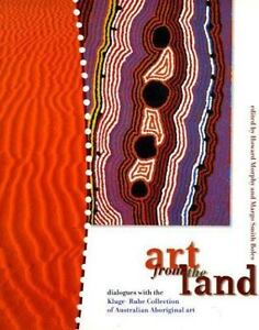 Art from the Land : Dialogues with the Kluge-Ruhe Collection of Aboriginal Art