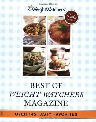 Best of Weight Watchers Magazine: Over 145 Tasty Favorites--All Recipes with