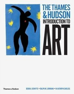 The Thames & Hudson Introduction to Art by M. Kathryn Shields, Ralph M. Larmann,