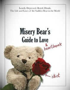 Misery-Bears-Guide-to-Love-and-Heartbreak-MISERY-BEAR