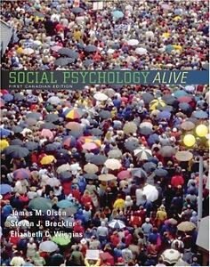 Social Psychology Alive, First Canadian Ed.