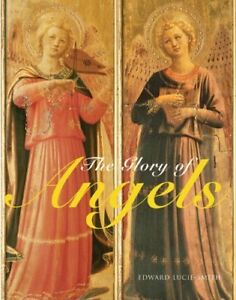 The Glory of Angels by Edward Lucie-Smith