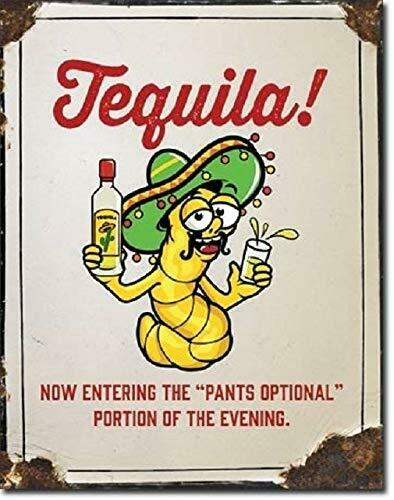 Tequila Pants Optional Liquor Funny Humor Wall Bar Metal Tin Sign 13 x 16in