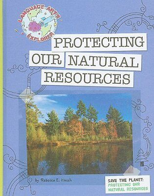 Protecting Our Natural Resources  Language Arts Ex