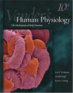 Vander's Human Physiology : The Mechanisms of Body Function 10th