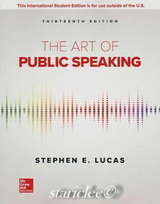 NEW The Art of Public Speaking 13E Stephen Lucas 13th