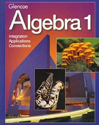 Glencoe Algebra 1  - by Mcgraw-Hill