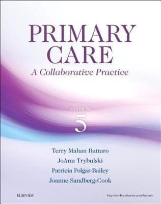 Primary Care: A Collaborative Practice by Terry Mahan Buttaro: New
