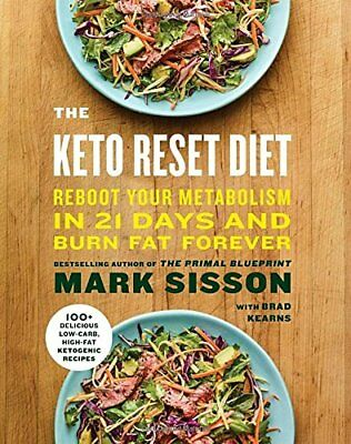 The Keto Reset Diet  Reboot Your Metabolism In 21 Days And Burn Fat    Hardcover