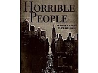 Horrible People offers a glimpse into the multi-faceted lives of New York's elite...