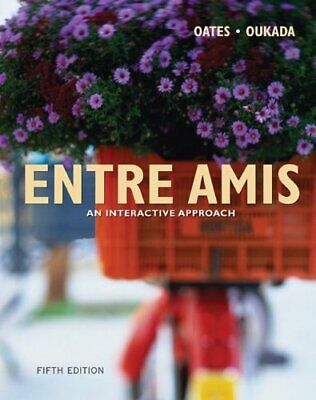 Entre Amis An Interactive Approach 5th Edition