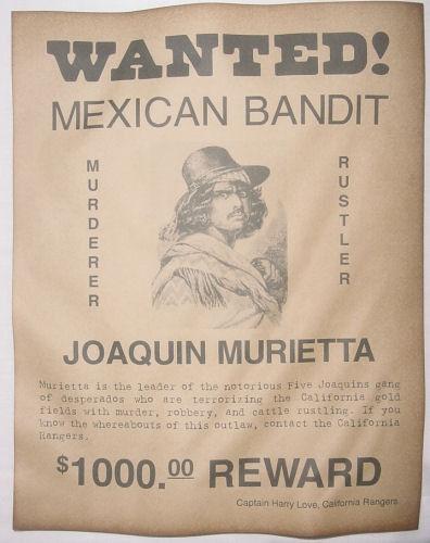 Joaquin Murietta Wanted Poster, Western, Outlaw, Old West, Murrieta, Murieta