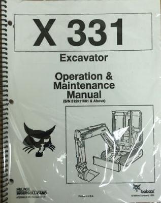 Bobcat X 331 Excavator Operation Maintenance Manual Operatorowners 2 6722999