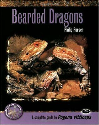 Bearded Dragons (Complete Herp Care) by Phillip Purser